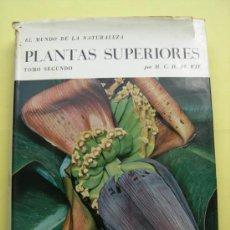 Libri di seconda mano: PLANTAS SUPERIORES. TOMO SEGUNDO. 1966. Lote 37829224