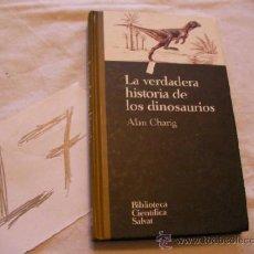 Libros de segunda mano: LA VERDADERA HISTORIA DE LOS DINOSAURIOS - ALAN CHARIG - ENVIO GRATIS A ESPAÑA. Lote 38007889