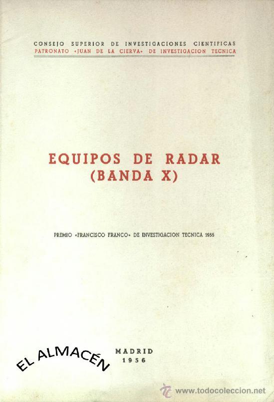 EQUIPOS DE RADAR - BANDA X (PREMIO FCO. FRANCO DE INV. TÉCNICA 1955) - SIN USAR JAMÁS. (Libros de Segunda Mano - Ciencias, Manuales y Oficios - Física, Química y Matemáticas)