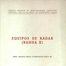 Libros de segunda mano de Ciencias: EQUIPOS DE RADAR - BANDA X (PREMIO FCO. FRANCO DE INV. TÉCNICA 1955) - SIN USAR JAMÁS.. Lote 131201971