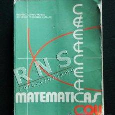 Livros em segunda mão: MATEMÁTICAS COU - AGUADO-MUÑOZ / CUTILLAS - LIBRO DE TEXTO CIENCIAS - CEIPSA AÑO 1984 C.O.U.. Lote 131321467