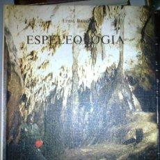 Libros de segunda mano: ESPELEOLOGÍA. ERNST BAUER. Lote 38490550