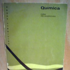 Libros de segunda mano de Ciencias: QUIMICA.CURSO PRE-UNIVERSITARIO.. Lote 38584420