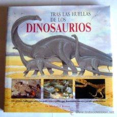 Libros de segunda mano - TRAS LAS HUELLAS DE LOS DINOSAURIOS - Dr. MICHAEL J. BENTON - 38605201