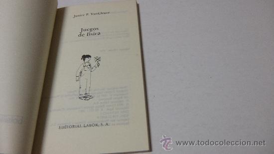 Libros de segunda mano de Ciencias: JUEGOS DE FÍSICA- JANICE P. VANCLEAVE- LABOR BOLSILLO JUVENIL - Foto 2 - 194246175