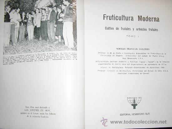 Libros de segunda mano: FRUTICULTURA MODERNA (TOMO 1), por Norman Childers - Edit. Hemisferio Sur - URUGUAY - RARO! - Foto 2 - 38705347