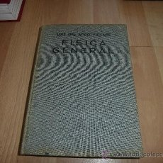 Libros de segunda mano de Ciencias: FISICA GENERAL LUIS DEL ARCO VICENTE EDICIONES ARIEL BARCELONA 1969. Lote 38734449