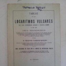 Libros de segunda mano de Ciencias: TABLAS DE LOGARITMOS VULGARES. Lote 38809605
