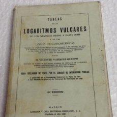 Second hand books of Sciences - TABLAS DE LOS LOGARITMOS VULGARES - D. VICENTE VAZQUEZ QUEIPO - tdk153 - 38809744