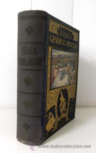 Libros de segunda mano de Ciencias: FISICA GENERAL APLICADA POR FRANCISCO F. SINTES. EDITORIAL RAMÓN SOPENA * BARCELONA 1939 - Foto 2 - 38891816