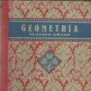 Libros de segunda mano de Ciencias: GEOMETRÍA. SEGUNDO GRADO. EDELVIVIES. ZARAGOZA. 1941. Lote 39052471