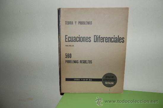 ECUACIONES DIFERENCIALES 560 PROBLEMAS RESUELTOS (Libros de Segunda Mano - Ciencias, Manuales y Oficios - Física, Química y Matemáticas)