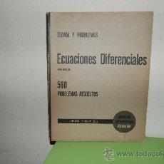 Libros de segunda mano de Ciencias: ECUACIONES DIFERENCIALES 560 PROBLEMAS RESUELTOS. Lote 39126885
