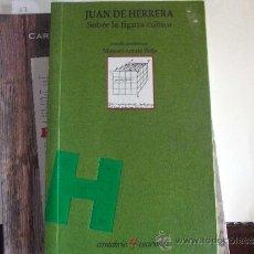 Libros de segunda mano de Ciencias: SOBRE LA FIGURA CÚBICA. JUAN DE HERRERA.. Lote 39232964