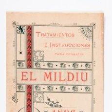 Libros de segunda mano: EL MILDIU, TRATAMIENTOS E INSTRUCCIONES,AÑO 1896,TIPOLITOGRAFIA LUIS TASSO. Lote 39246213