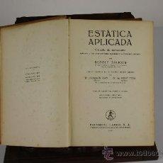 Libros de segunda mano de Ciencias: 5968 - ESTÁTICA APLICADA. RUDOLF SALIGER. EDIT. LABOR. 1942.. Lote 39260151