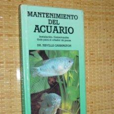 Libros de segunda mano: OTROS GOYO - LIBRO - MANTENIMIENTO DEL ACUARIO - DR. REVILLE CARRINGTON *AA99. Lote 39353442