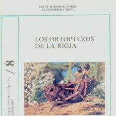 Libros de segunda mano: LOS ORTÓPTEROS DE LA RIOJA: DESCRIPCIÓN, BIOLOGÍA Y DISTRIBUCIÓN DE LAS ESPECIES. TDKR. Lote 147571553