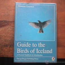 Libros de segunda mano: GUIDE TO THE BIRDS OF ICELAND, PORSTEINN EINARSSON, 1991. Lote 39499499