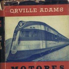 Libros de segunda mano de Ciencias: MOTORES DIESEL. BARCELONA: GUSTAVO GILI, 1950. ILUSTRADA. 17.5X25. TELA CON SOBRECUBIERTA. LIBRO. NO. Lote 39507671
