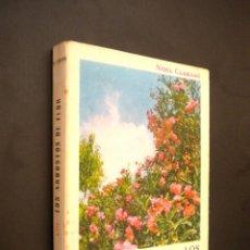 Libros de segunda mano: LOS ARBUSTOS EN FLOR CLARASÓ, NOEL. Lote 39615546