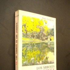 Libros de segunda mano: LOS ARBOLES EN LOS JARDINES / CLARASÓ, NOEL. Lote 39615582