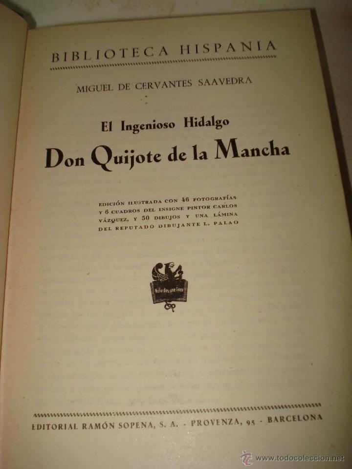 Libros de segunda mano de Ciencias: EL INGENIOSO HIDALGO DON QUIJOTE DE LA MANCHA Biblioteca Hispania Edit. Ramón Sopena 1954 - Foto 3 - 39625416