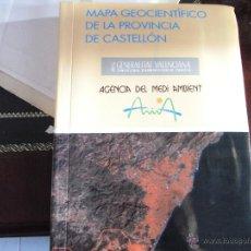 Libros de segunda mano: MAPA GEOCIENTÍFICO DE LA PROVINCIA DE CASTELLÓN.. Lote 39682677