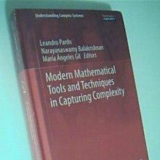 Libros de segunda mano de Ciencias: MODERN MATHEMATICAL TOOLS AND TECHNIQUES IN CAPTURING COMPLEXITY. 2011. Lote 39725150