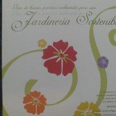 Libros de segunda mano: JARDINERIA SOSTENIBLE. Lote 39739518