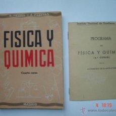 """Libros de segunda mano de Ciencias: """"FÍSICA Y QUÍMICA 4º CURSO"""" DE R. YBARRA Y A. CABETAS JUNTO CON EL PROGRAMA DEL CURSO. MADRID 1945.. Lote 39810001"""