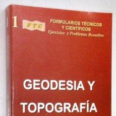 Libros de segunda mano de Ciencias: GEODESIA Y TOPOGRAFÍA POR RUBÉN MARTÍNEZ MARÍN Y OTROS DE EDICIONES BELLISCO EN MADRID 2004. Lote 199584966