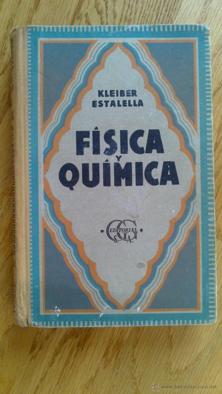 Libros de segunda mano de Ciencias: COMPENDIO DE FÍSICA Y QUÍMICA / KLEIBER , ESTALELLA - Foto 4 - 39935757