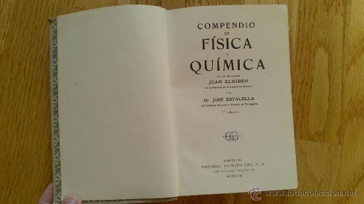 Libros de segunda mano de Ciencias: COMPENDIO DE FÍSICA Y QUÍMICA / KLEIBER , ESTALELLA - Foto 5 - 39935757