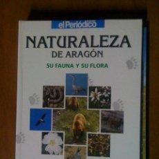 Libros de segunda mano: NATURALEZA DE ARAGON. Lote 39964550
