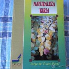 Libros de segunda mano: NATURALEZA VARIA.. Lote 40034718