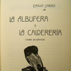 Libros de segunda mano: CAZA ACUATICA-LA ALBUFERA Y LA CALDERERIA VALENCIA-EMILIO SARZO-4 GRANDES MAPAS PLEGADOS-1906-1991.. Lote 98478644