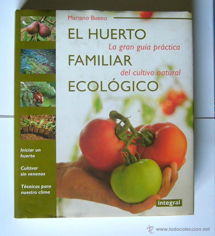 Mariano Bueno Huerto Ecologico Download