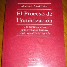 Libros de segunda mano: EL PROCESO DE HOMINIZACION, POR ALBERTO MAKINISTIAN - EDIT. MAGISTERIO - ARGENTINA - 1992- RARO!. Lote 40190238