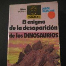 Libros de segunda mano: EL ENIGMA DE LA DESAPARICION DE LOS DINOSAURIOS. FOSILES, PALEONTOLOGIA. Lote 40428324