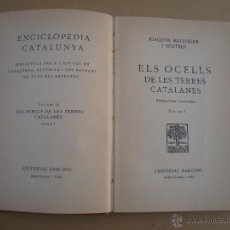 Libros de segunda mano: ELS OCELLS DE LES TERRES CATALANES - VOLUM 1 - EDITORIAL BARCINO 1956. Lote 40682352