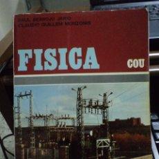 Libros de segunda mano de Ciencias: FISICA. COU. RAUL BERROJO JARIO/ CLAUDIO GUILLEM MONZONIS. MARFIL. 1978.. Lote 40687894