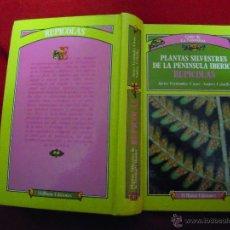 Libros de segunda mano: GUIAS DE LA NATURALEZA - PLANTAS SILVESTRES DE LA PENINSULA IBERICA - RUPICOLAS - EDITORIAL BLUME . Lote 40710794