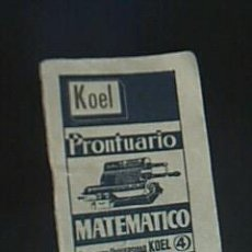 Libros de segunda mano de Ciencias: PRONTUARIO MATEMÁTICO. COLECCIÓN CIENTÍFICA UNIVERSIDAD KOEL. FERNANDEZ DEL CAMPO, JOSÉ LUIS. 1954. Lote 40727572