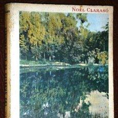 Libros de segunda mano: LOS ÁRBOLES EN LOS JARDINES POR NOEL CLARASÓ DE ED. GUSTAVO GILI EN BUENOS AIRES 1958. Lote 40841696