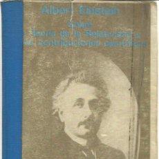 Libros de segunda mano de Ciencias: SOBRE LA TEORÍA DE LA RELATIVIDAD Y OTRAS CONTRIBUCIONES A LA CIENCIA. ALBERT EINSTEIN. A. BOSH.1982. Lote 202529067