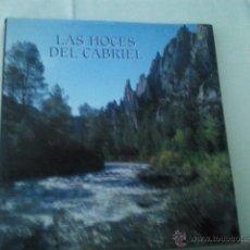 Libros de segunda mano: LAS HOCES DEL CABRIEL POR JOAQUIN ARAÚJO.- 1996 LAS HOCES DEL CABRIEL, HISTORIA DE UNA LARGA LUCHA . Lote 40910518