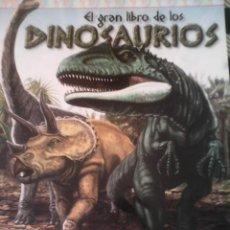 Libros de segunda mano: EL GRAN LIBRO DE LOS DINOSAURIOS, POR D. BARLETTA Y L. BATIC - EDICIONES B - ARGENTINA - 2008. Lote 40952578