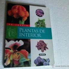 Libros de segunda mano: LIBRO PLANTAS DE INTERIOR. TU JARDIN DE LA EDITORIAL SUSAETA. Lote 40958158