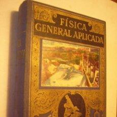 Libros de segunda mano de Ciencias: FÍSICA GENERAL APLICADA. FRANCISCO F. SINTES. ED. RAMON SOPENA, 1955. 805 PP. MUY ILUSTRADO.. Lote 40984990
